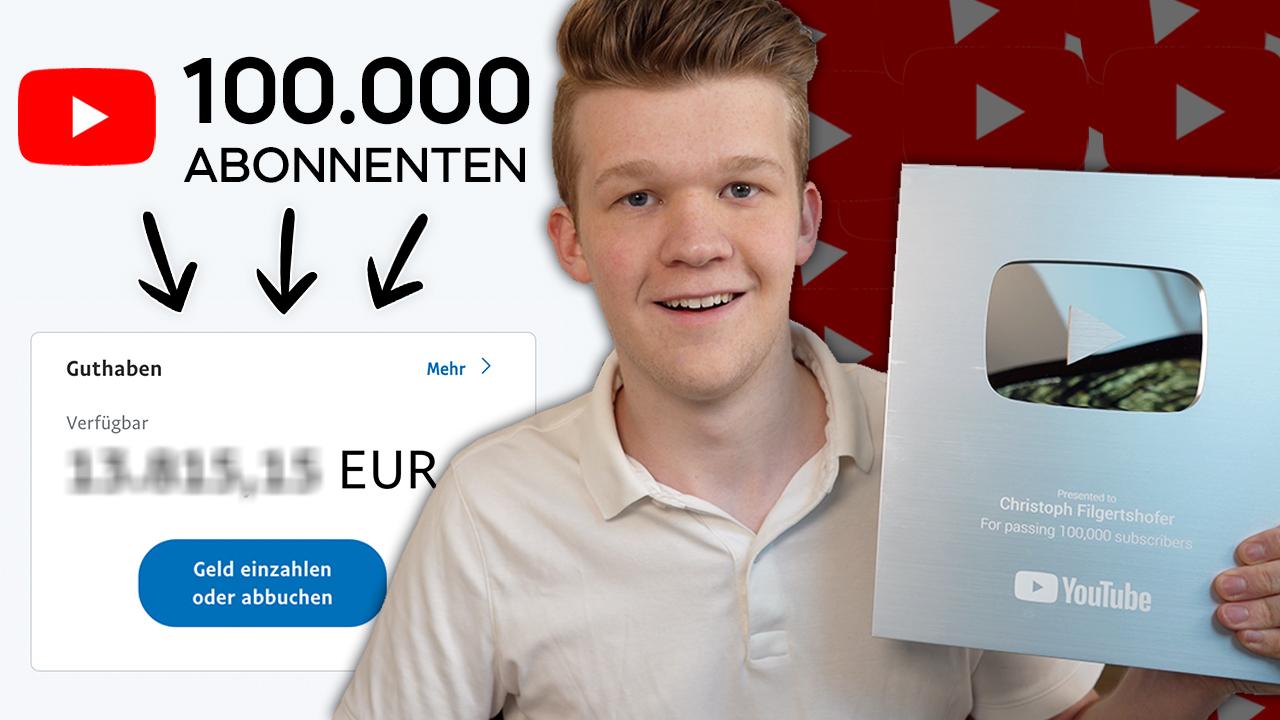 Wie Viel Verdiene Ich Mit 100.000 YouTube Abonnenten?